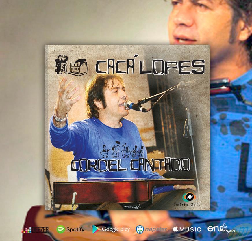 Cordel virou música por Caca Lopes